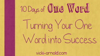 10 Days of One Word into success