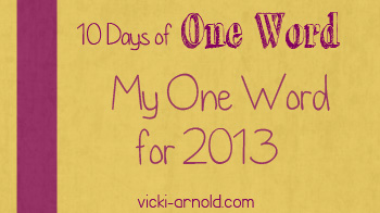 10 Days of One Word mine