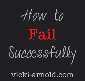 how-to-fail-successfully