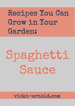 Recipes You Can Grow in Your Garden from @vicki_arnold blog