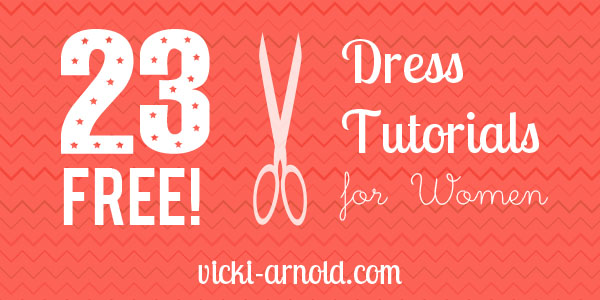 23 Free Dress Tutorials for Women's Dresses
