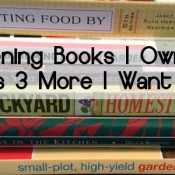 6 Gardening Books I Own plus 3 More I Want to Own