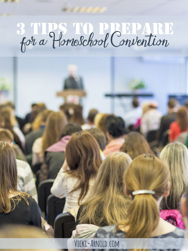 3 Tips for How to Prepare for a Homeschool Convention - AKA What I Learned From a Disaster of a First Attempt