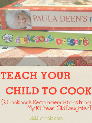 Teach your child to cook with these cookbooks recommended by my 10-year-old daughter