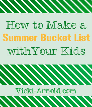How to make a summer bucket list with your kids. Make the most out of your summer!