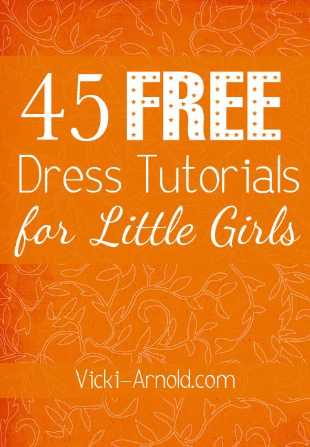 Free Dress Tutorials for Little Girls