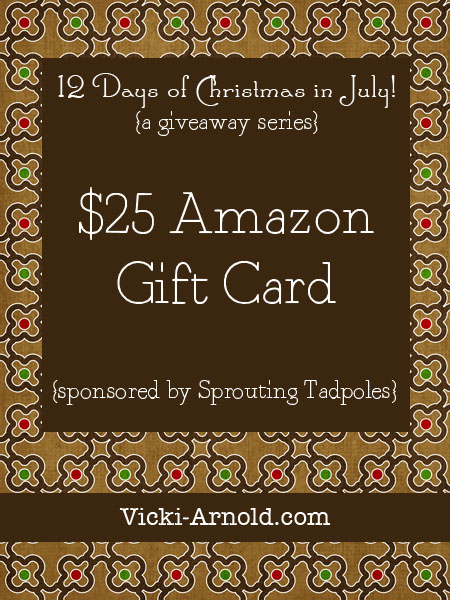12 Days of Christmas in July 2013 {a giveaway series} Day 2: $25 Amazon gift card for all those #homeschool needs! Series hosted @ www.vicki-arnold.com