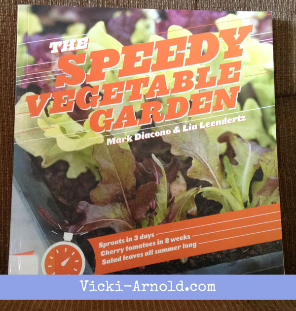 The Speedy Vegetable Garde - a new (to me) gardening book