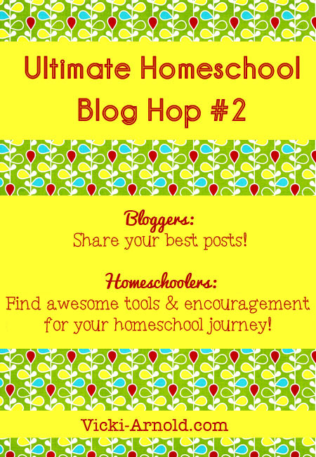 The second ultimate homeschool blog hop from #MomTested. Bloggers, share your best posts. Homeschoolers, find awesome resources and encouragement for your homeschool journey @ www.vicki-arnold.com