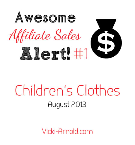 Awesome affiliate sales alert #1 - children's clothes