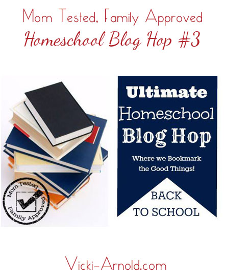 Mom Tested Family Approved Homeschool blog hop #3 - Back to School