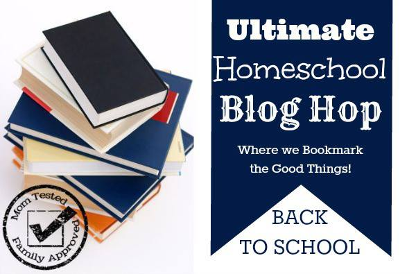 Mom Tested Family Approved Homeschool Blog Hop #3 - Back to School edition
