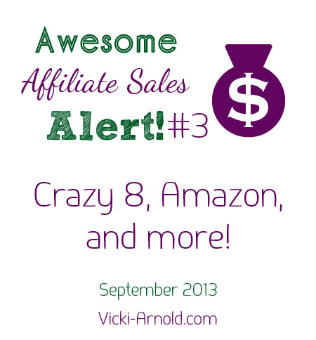 Awesome Affiliate Sales Alert #3 - Crazy 8, Amazon, and Zulily!