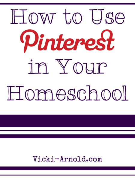 How to Use Pinterest in Your Homeschool