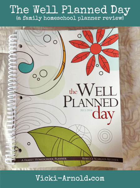 The Well Planned Day (a family homeschool planner review)