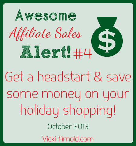Awesome affilate sales, deals, and steals alert - Get a headstart & save money on your holiday shopping!