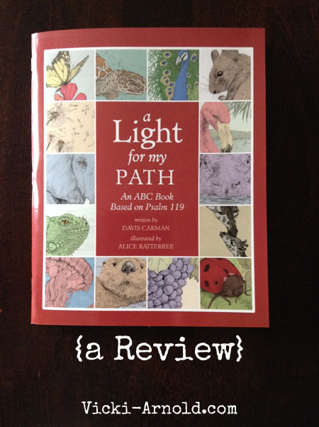 A Light for My Path: An ABC Book Based on Psalm 119 (a review) on Vicki-Arnold.com