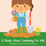 12 Books About Gardening For Kids on Vicki-Arnold.com