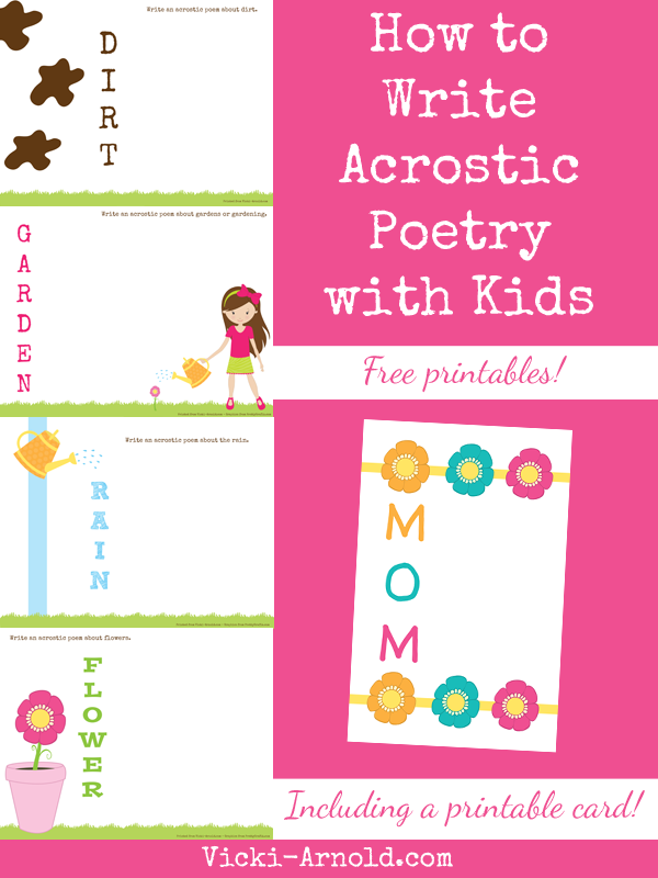 How to Write Acrostic Poetry with Kids with free printables, includuing a printable card from Vicki-Arnold.com