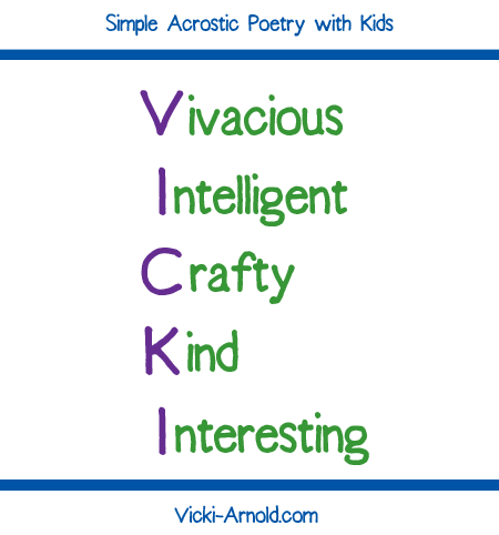 how to write a acrostic poem An acrostic poem is a very fun poem for kids each acrostic poem has a topic idea running down the left side of the poem each letter in the topic word has a new thought that runs off the side from left to right and is.
