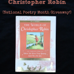 The World of Christopher Robin - a National Poetry Month giveaway!