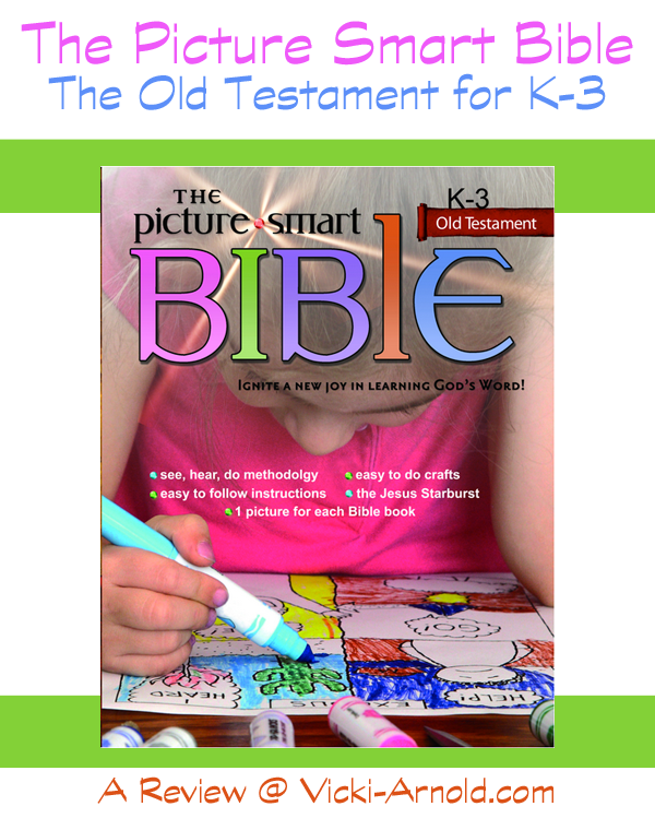 The Picture Smart Bible for K-3: Old Testament - a review from vicki-arnold.com