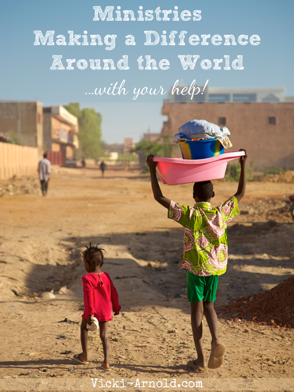Ministries Making a Difference Around the World - Together we really can change the world.