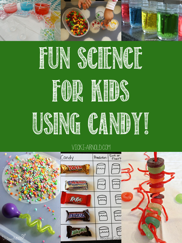 Fun Science for Kids Using Candy - vicki-arnold.com