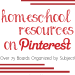Homeschool Resources on Pinterest - Over 75 boards organized by subject! vicki-arnold.com
