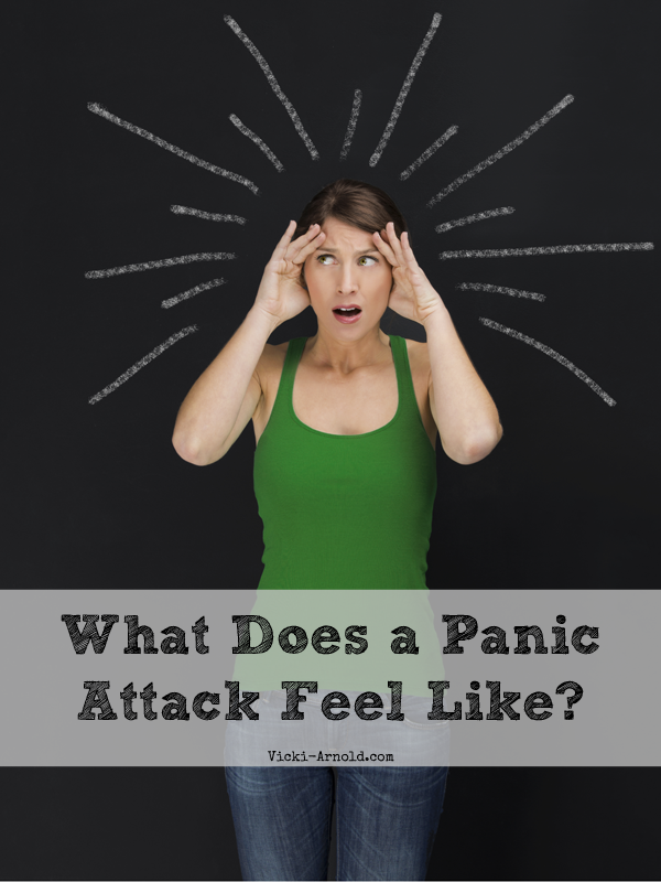 What does a panic attack feel like? One perspective at vicki-arnold.com