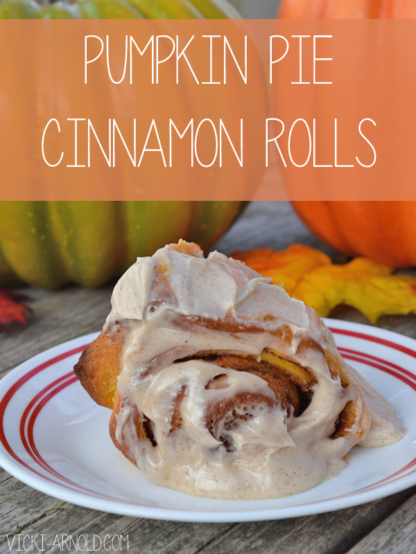 Pumpkin Pie Cinnamon Rolls recipe from Vicki-Arnold.com