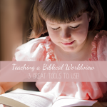 Teaching a Biblical Worldview | Vicki-Arnold.com