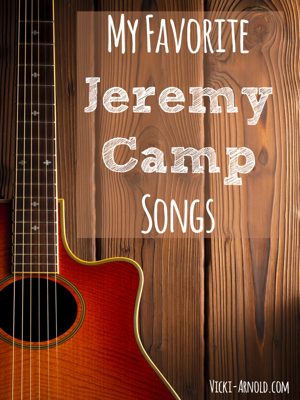 My Top 5 Favorite Jeremy Camp Songs