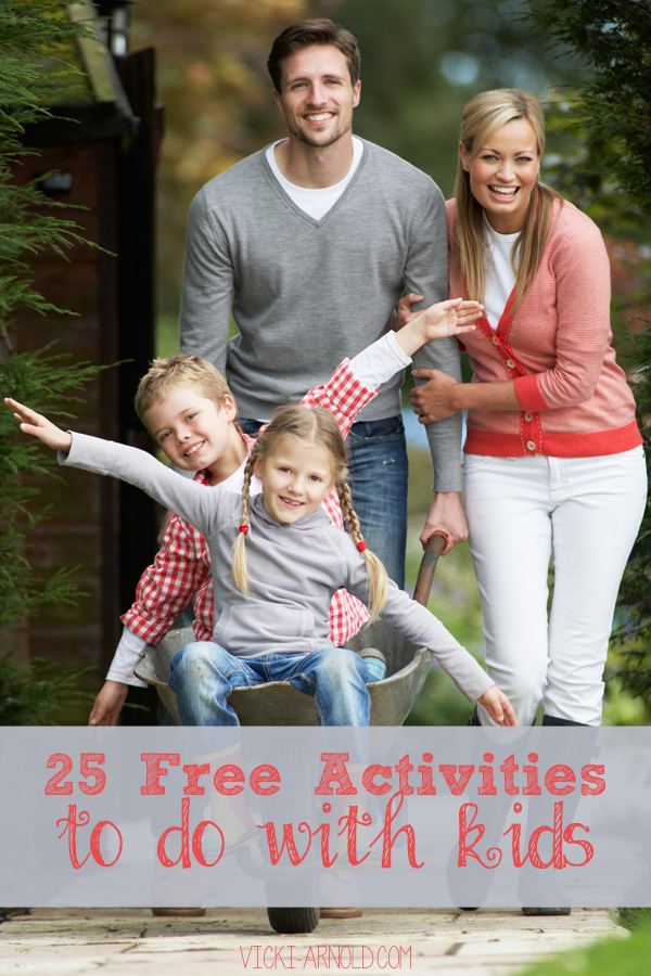 25 Free Activities to Do With Kids | Simply Vicki - Vicki-Arnold.com