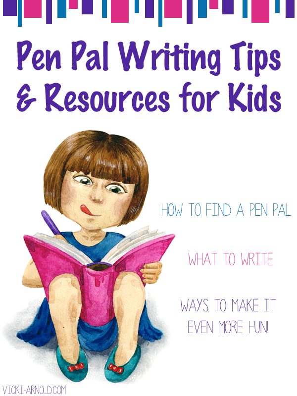 Pen Pal Writing Tips and Resources for Kids | Vicki-Arnold.com