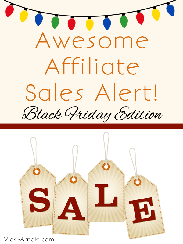 Awesome Affiliate Sales Alert - Black Friday Edition