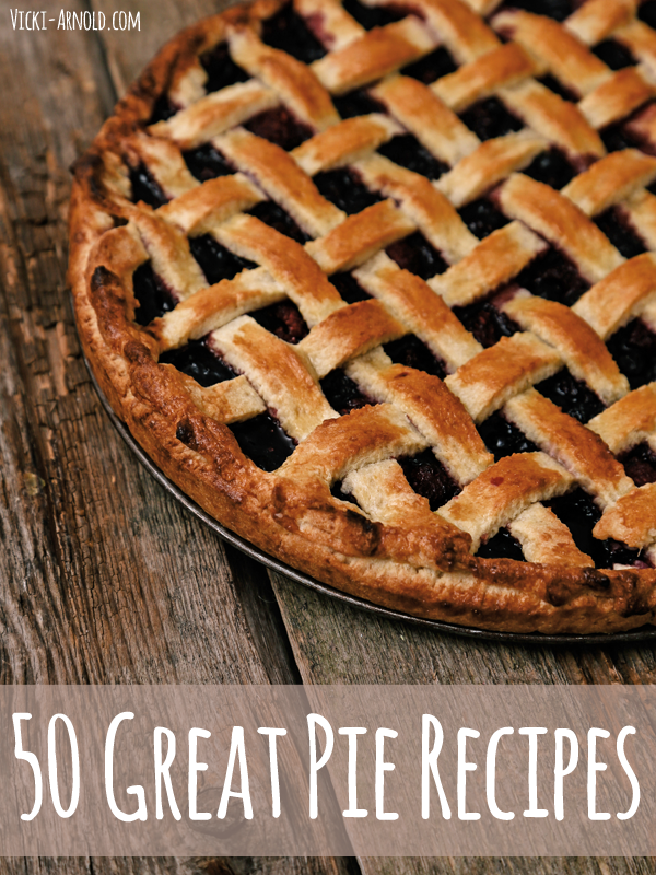 50 Great Pie Recipes - Looking for a new pie recipe for your baking arsenal? You are sure to find something here!