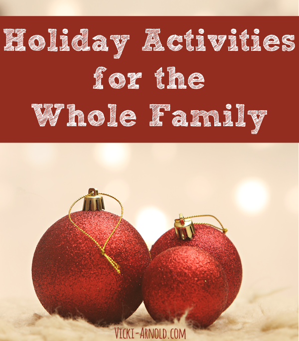 Holiday Activities for the Whole Family