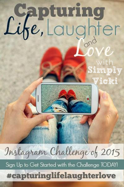 Capturing Life, Laughter, and Love Instagram Challenge