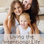 Living the Intentional Life
