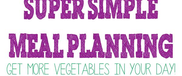 Super simple meal plann