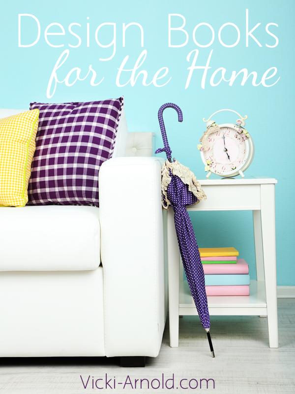 Design Books for the Home | Vicki-Arnold.com