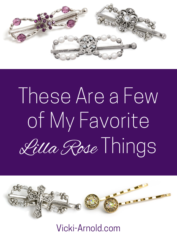 These are a Few of My Favorite Lilla Rose Things | Vicki-Arnold.com