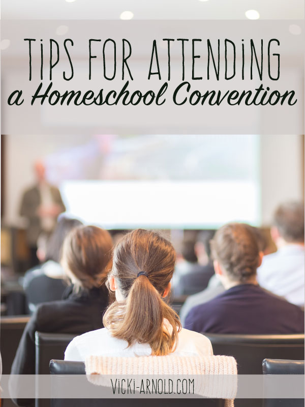 Tips for Attending a Homeschool Convention - Hint: Planning ahead is key!