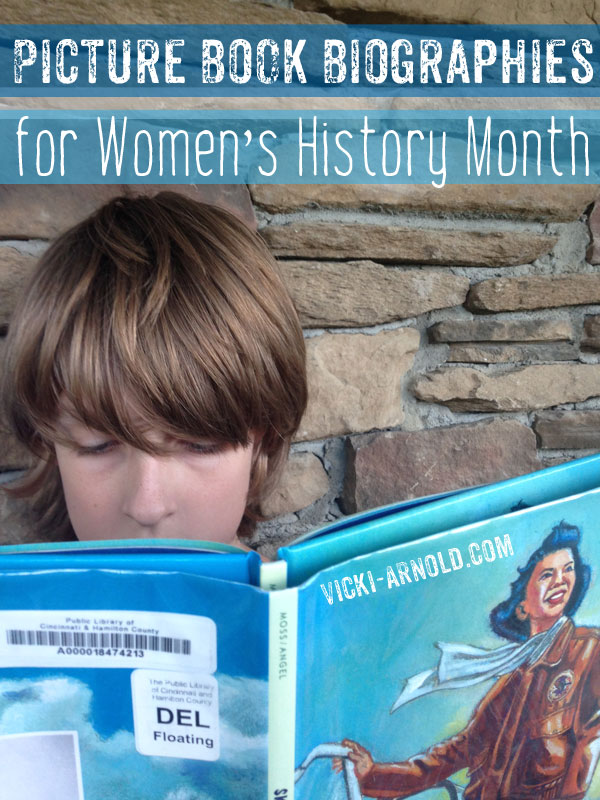 Picture Book Biographies for Women's History Month - A big book list from Vicki-Arnold.com